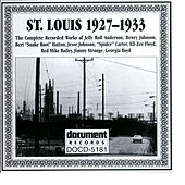 Play & Download St. Louis Complete Recorded Works 1927-1933 by Various Artists | Napster