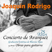 Play & Download Concierto de Aranjuez y Otras Obras para Guitarra (Reedición de Grabación Histórica) by Various Artists | Napster