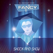Play & Download Shock & Show by Fancy | Napster