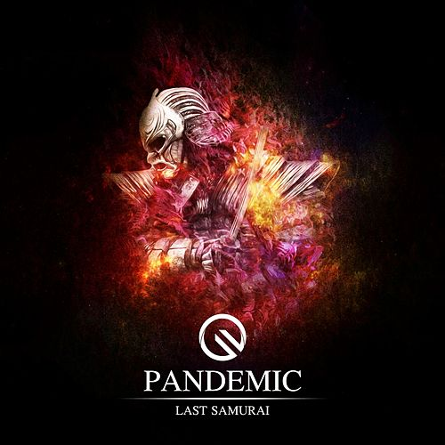 Play & Download Last Samurai - Single by Pandemic | Napster