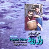 Play & Download Raz-E Rood - Mystic River by Ali Akbar Moradi | Napster