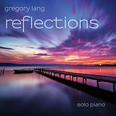 Play & Download Reflections by Gregory Lang | Napster