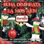 Play & Download Buna dimineata la Mos Ajun by Various Artists | Napster