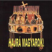 Play & Download Hajrá magyarok! by Blues Company | Napster