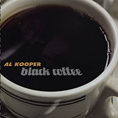 Black Coffee by Al Kooper