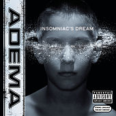 Play & Download Insomniac's Dream by Adema | Napster