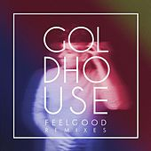 Play & Download FeelGood Remixes by Goldhouse | Napster