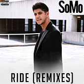 Play & Download Ride (Remixes) by SoMo | Napster