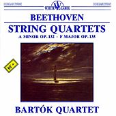Beethoven: String Quartets Nos. 15 & 16 by Bartok Quartet