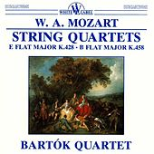 Mozart: String Quartets E Flat Major K.428 - B Flat Major K.458 by Bartok Quartet