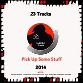 Play & Download Lupara Records 2014 Pick Up Some Stuff - EP by Various Artists | Napster
