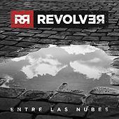 Play & Download Entre las nubes by Revolver | Napster