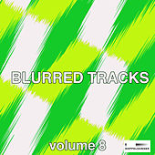 Blurred Tracks, Vol. 8 by Various Artists