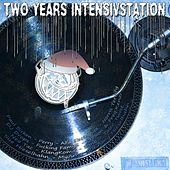 Play & Download Two Years Intensivstation by Various Artists | Napster
