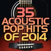 Play & Download 35 Acoustic Pop Hits of 2014 by Guitar Tribute Players | Napster