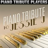 Piano Tribute to Jessie J von Piano Tribute Players
