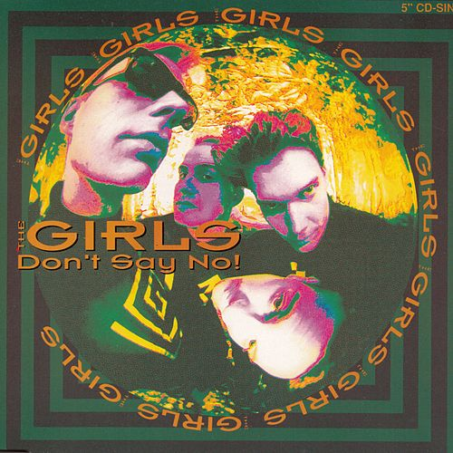 Don't Say No! by The Girls
