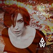 Open Heart Circus by Annalie Wilson