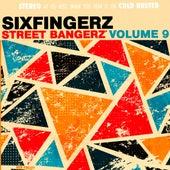 Street Bangerz Volume 9 by Sixfingerz