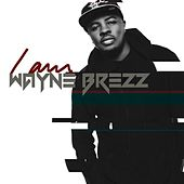 Play & Download I Am by Wayne Brezz | Napster