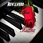 Revolvers & Roses by Restless