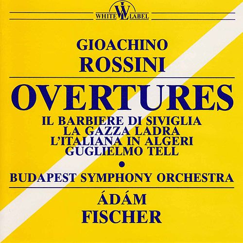 Play & Download Rossini: Overtures by Budapest Symphony Orchestra | Napster