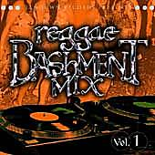 Play & Download Reggae Bashment Mix Vol. 1 by Various Artists | Napster