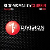 Play & Download Clubbin by Bloom (1) | Napster