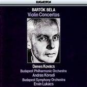 Bartók: Violin Concertos by Denes Kovacs