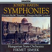 Haydn: Symphonies Nos. 94 & 104 by Hungarian State Orchestra