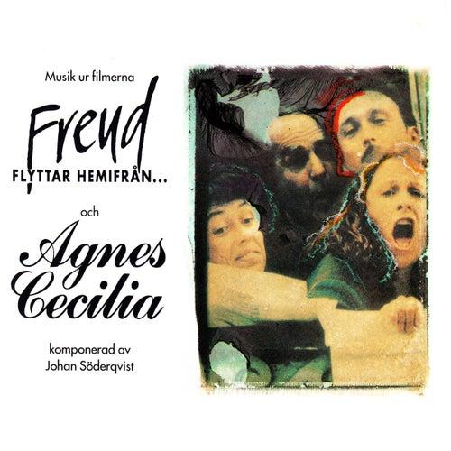 Play & Download Musik ur filmerna Agnes Cecilia och Freud flyttar hemifrån (Original Motion Picture Soundtrack) by Johan Söderqvist | Napster