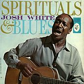 Spirituals & Blues by Josh White
