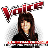 Play & Download I Knew You Were Trouble by Christina Grimmie | Napster