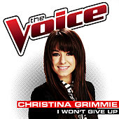 Play & Download I Won't Give Up by Christina Grimmie | Napster