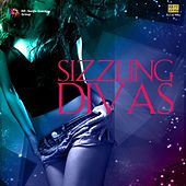 Play & Download Sizzling Divas by Various Artists | Napster