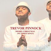 Play & Download Merry Christmas (We Three Kings) by Trevor Pinnock | Napster