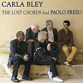 The Lost Chords Find Paolo Fresu by Carla Bley