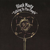 Play & Download Talking To The People by Black Nasty | Napster
