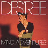 Play & Download Mind Adventures by Des'ree | Napster