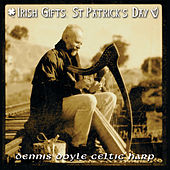 Irish Gifts: St. Patrick's Day by Dennis Doyle