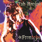 Play & Download Frontejas by Tish Hinojosa | Napster