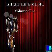 Play & Download Shelf Life Music Vol. 1 - EP by Various Artists | Napster