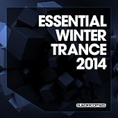 Play & Download Essential Winter Trance 2014 - EP by Various Artists | Napster