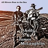 Play & Download All Rivers Run to the Sea by Andy | Napster