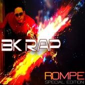 Rompe by BK Rap