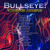 Play & Download Bullseye! by Various Artists | Napster