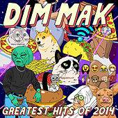 Dim Mak Greatest Hits 2014: Originals by Various Artists