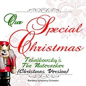 Play & Download Our Special Christmas: Tchaikovsky's the Nutcracker (Christmas Version) by Jonel Perlea | Napster