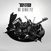 Play & Download No Genre 2 by B.o.B | Napster