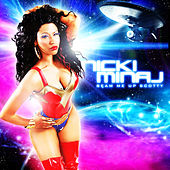 Play & Download Beam Me Up Scotty by Nicki Minaj | Napster